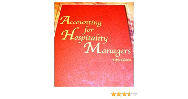 Accounting For Hospitality Managers 5th Fifth Edition Bycote