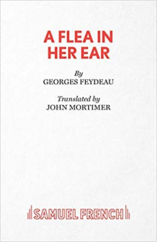 a flea in her ear frenchs acting editions