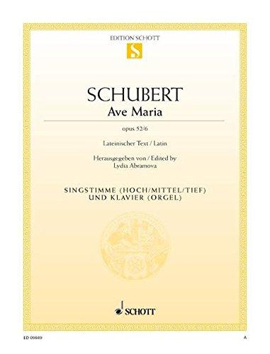 Ave Maria: op. 52/6. Singstimme und Klavier. (Edition Schott Einzelausgabe)
