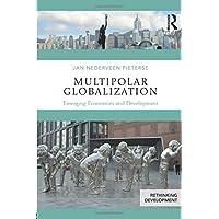 Multipolar Globalization: Emerging Economies and Development