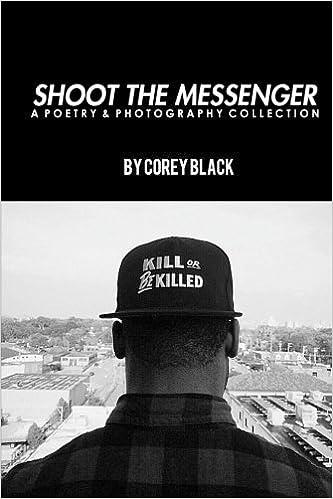 Shoot The Messenger by Black, Corey (2014)
