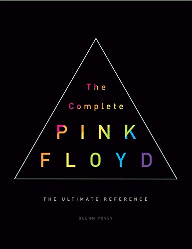 The Complete Pink Floyd: The Ultimate Reference (Best Bootlegs Of All Time)
