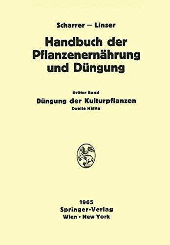 Düngung der Kulturpflanzen 2 (Handbuch der Pflanzenernährung und Düngung) (German Edition)