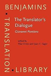 The Translator's Dialogue: Giovanni Pontiero (Benjamins Translation Library)
