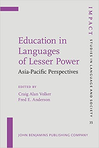 Download Education in Languages of Lesser Power: Asia-Pacific Perspectives (IMPACT: Studies in Language and Society) PDF, azw (Kindle), ePub, doc, mobi