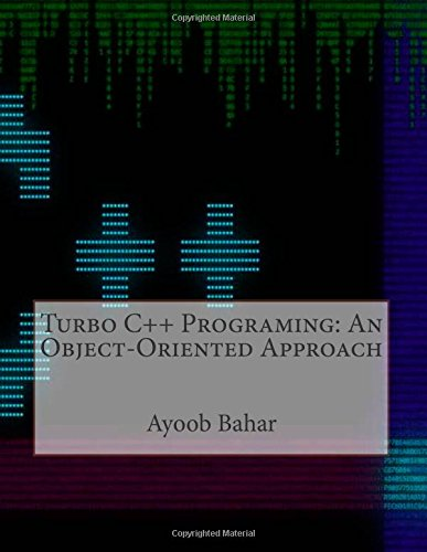 Turbo C++ Programing: An Object-Oriented Approach: Amazon.es: Ayoob B Bahar: Libros en idiomas extranjeros
