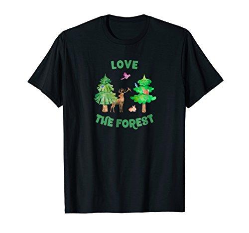 Love the Forest Deer, Rabbit, Squirrel, Birds T-Shirt