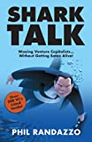 Shark Talk: Wooing Venture Capitalists.. Without Getting Eaten Alive!