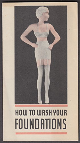 - Ivory Flakes How to Wash Your Foundations Brown Thomson CT folder 1940s lingerie