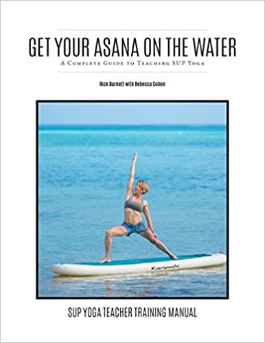 Get Your Asana on the Water: A Complete Guide to Teaching ...