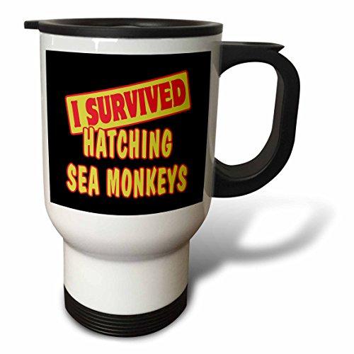 3dRose Dooni Designs Survive Sayings - I Survived Hatching Sea Monkeys Survial Pride And Humor Design - 14oz Stainless Steel Travel Mug (tm_117997_1)