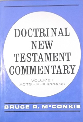 Doctrinal New Testament Commentary, Volume II, Acts - Phillippians (II) (Mc Bruce R)