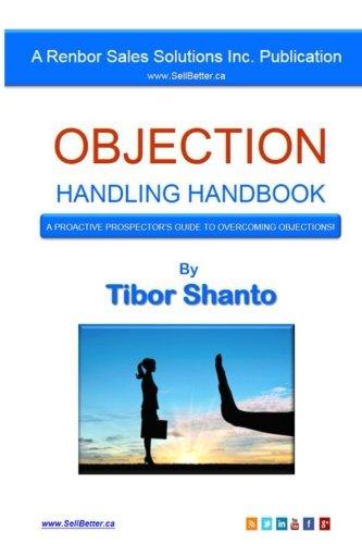 Objection Handling Handbook: A Proactive Prospector