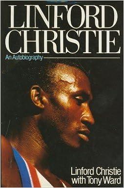 Read Linford Christie: An Autobiography PDF, azw (Kindle)