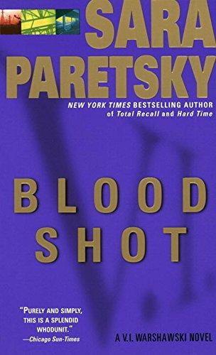 Blood Shot: A V. I. Warshawski Novel (V.I. Warshawski Novels Book -