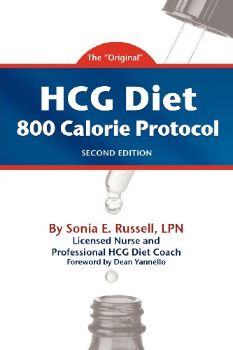 HCG Diet 800 Calorie Protocol Second Edition (Tips For The Hcg Diet And Exercise)