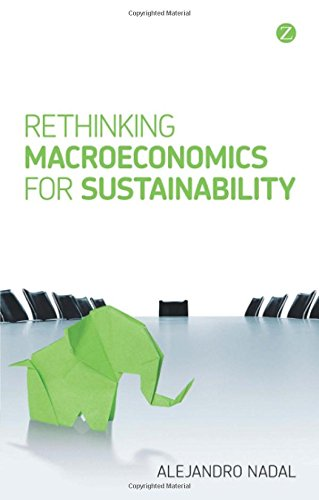 Rethinking Macroeconomics for Sustainability (Development Matters) pdf