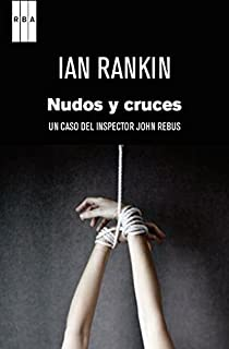 Nudos y cruces. Ebook par Rankin