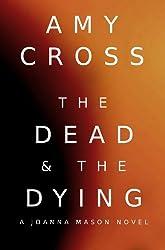 The Dead and the Dying: A Joanna Mason Novel (English Edition)