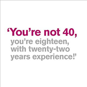 Greeting card 40th birthday card youre not 40 amazon greeting card 40th birthday card youre not 40 bookmarktalkfo Choice Image