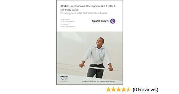Alcatel-Lucent Network Routing Specialist II (NRS II) Self-Study