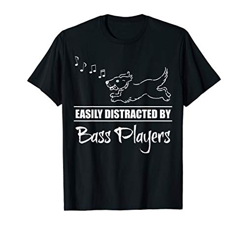 Running Dog Easily Distracted by Bass Players Fun Whimsical T-Shirt