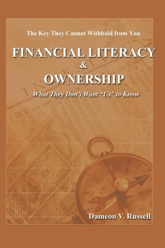 """Search : Financial Literacy & Ownership: What They Don't Want """"Us"""" to Know"""