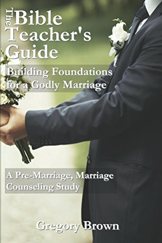 building foundations for a godly marriage a pre marriage marriage rh amazon com Premarital Counseling Marriage Counseling Chart