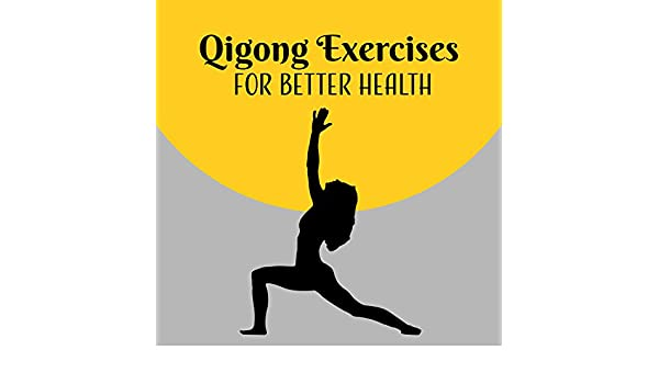Qigong Exercises for Better Health: 30 Oriental Relaxation ...