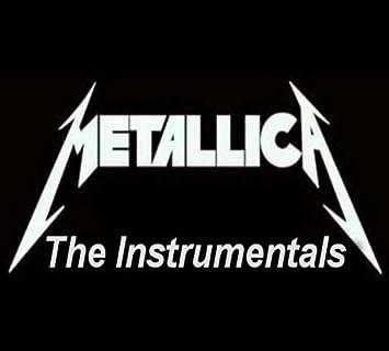 Metallica - Metallica - The Instrumentals (2013) - Amazon com Music