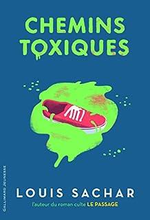 Chemins toxiques, Sachar, Louis