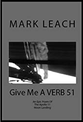 Give ME a VERB 51: An Epic Poem About The Apollo 11 Moon Landing