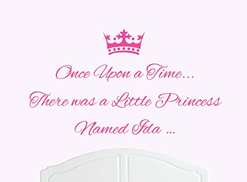 Once Upon a Time There was a Little Princess Named Ida Large Wall Sticker/Decal Bed Room Art Girl/Baby -