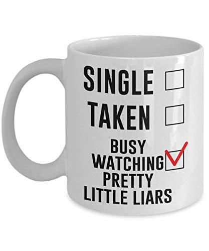 Single Taken Busy Watching Pretty Little Liars Coffee Mug, Pretty Little Liars Gift for Fans Lovers. Funny Parody TV Show Mug. Memorabilia, Father's D