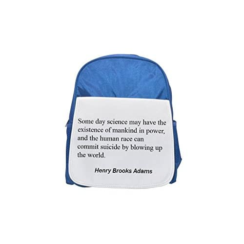 Some Day Science May Have The Existence of La Humanidad en Power, and the Human Race Can commit Suicide by Blowing Up The world. Printed Kid 's Blue Backpack, Cute de mochilas, Cute Small de mochilas, Cute Blac