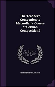 Book The Teacher's Companion to Macmillan's Course of German Composition I