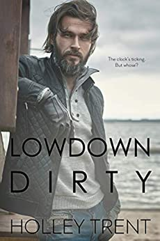 Lowdown Dirty Holley Trent ebook product image
