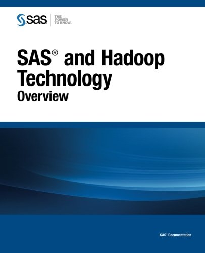 SAS and Hadoop Technology: Overview