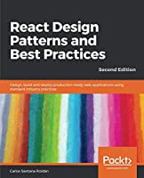 React Design Patterns and Best Practices, 2nd Edition Front Cover