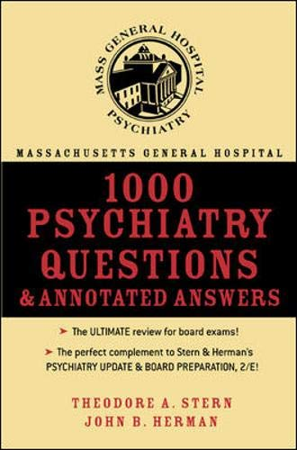 Massachusetts General Hospital 1000 Psychiatry Questions & Annotated Answers