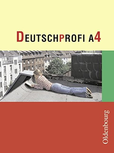 Deutschprofi - Ausgabe A: Band 4 - Schülerbuch