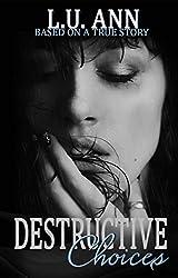 Destructive Choices (A Destructive Novel)