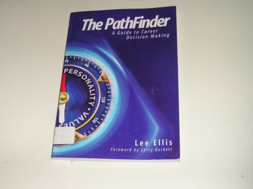 Read Online The Pathfinder: A Guide to Career Decision Making PDF