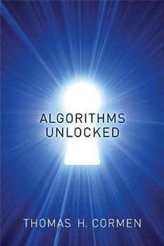 Algorithms Unlocked (MIT Press) by [Cormen, Thomas H.]