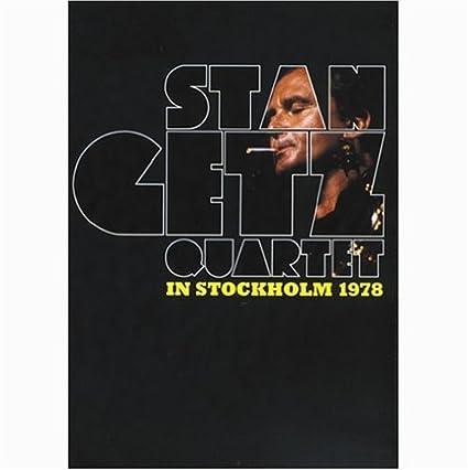 Stan Getz Quartet: In Stockholm 1978