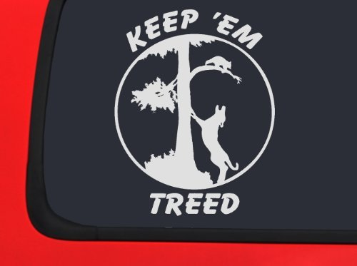 KEEP 'EM TREED - Coon Hunting Racoon window Decal Hound Dog Sticker Coon Hunting Decals