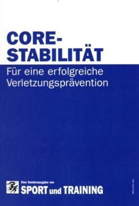 Core-Stabilität: Für eine erfolgreiche Verletzungprävention