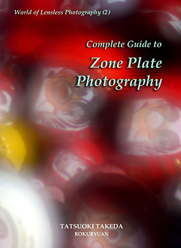 Zone Plate Pinhole - Complete Guide to Zone Plate Photography