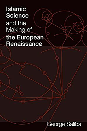 Amazon.com: Islamic Science and the Making of the European ...