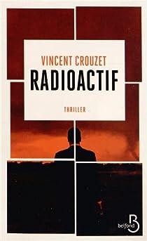 Radioactif par Crouzet